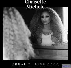Chrisette Michele - Equal (CDQ) Ft. Rick Ross